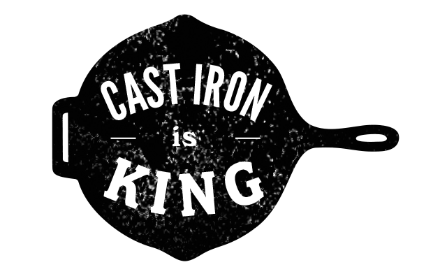 Cast Iron Is King