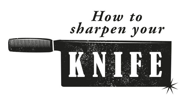 How to sharpen a knife. Properly.